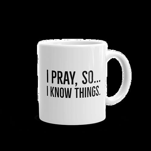 I PrayWhite glossy mug