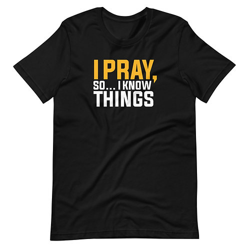 I Pray I Pray Limited Edition T-shirt