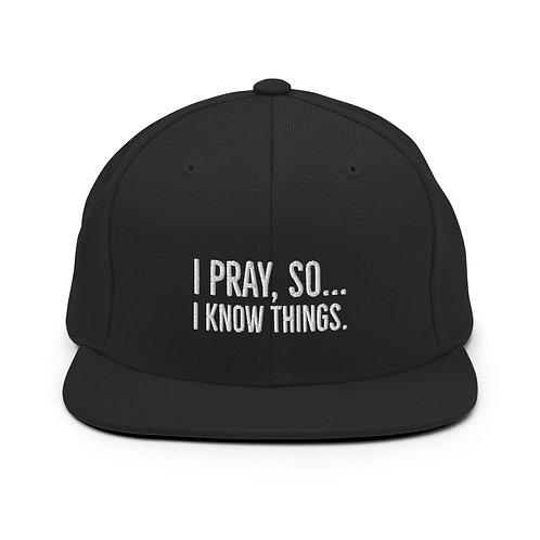 I Pray Snapback Hat