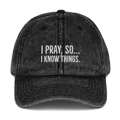 I Pray Vintage Cotton Twill Cap