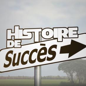 Histoire de succès!