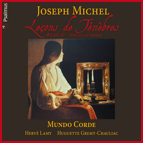 Joseph MICHEL : Leçons de Ténèbres