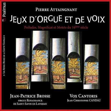 Pierre ATTAIGNANT : Jeux d'Orgue et de Voix