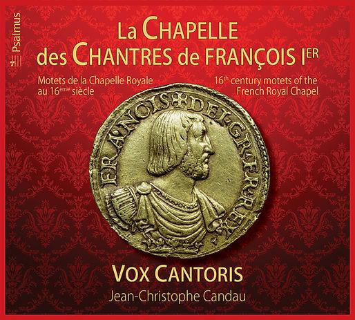 La Chapelle des Chantres de François 1er