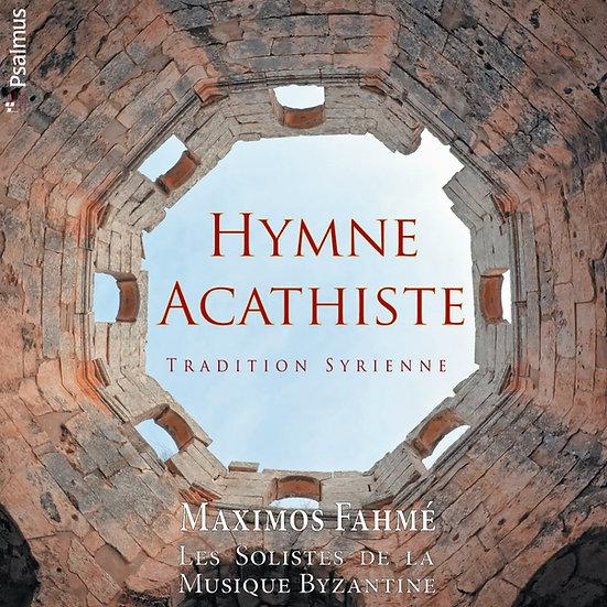 Hymne Acathiste : Tradition Syrienne