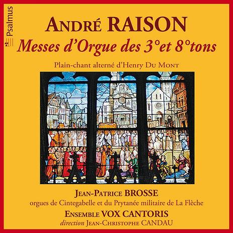 André RAISON : Messe d'Orgue des 3° et 8° tons