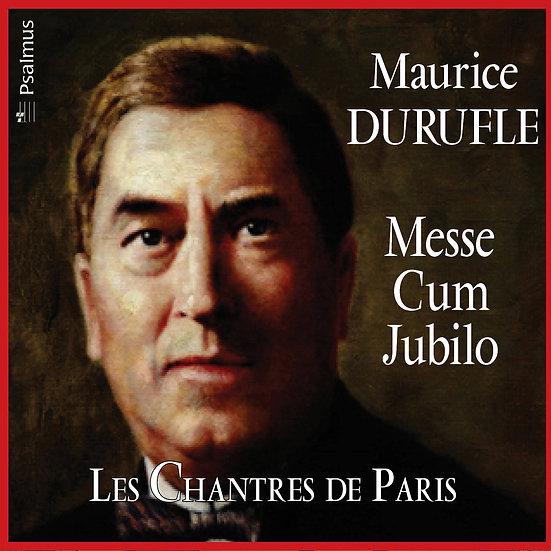 DURUFLE : Messe Cum Jubilo