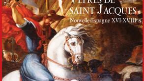 L'aventure des Vêpres de saint Jacques de Nouvelle-Espagne