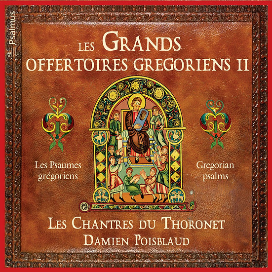 Les Grands Offertoires Grégoriens II