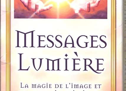 MESSAGES LUMIERE