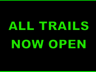 All Trails Now Open