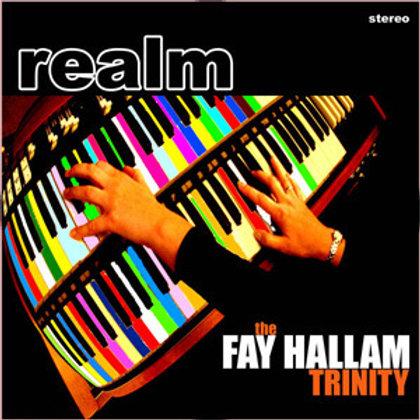 The Fay Hallam Trinity, Fay Hallam