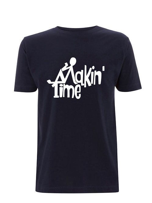 OFFICIAL - Premium Organic Makin' Time T-shirts