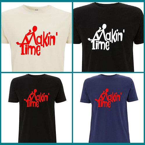 Makin' Time - Premium Organic T-Shirt