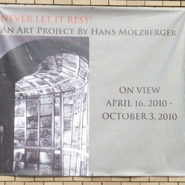 """""""Never Let It Rest!"""" Holocaust Museum Houston April - October 2010"""