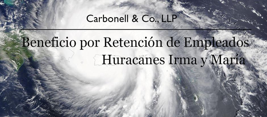 Beneficio por Retención de Empleados - Huracanes Irma y María