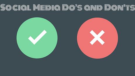 Top 10 Social Media Do's and Don'ts