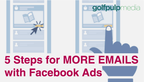 5 Steps for MORE EMAILS with Facebook Ads