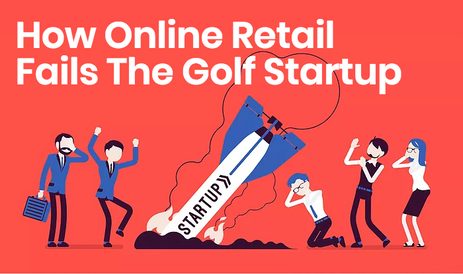 How Online Retail Fails The Golf Startup