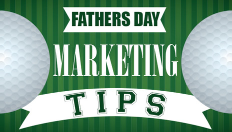 Building a Successful Father's Day Campaign