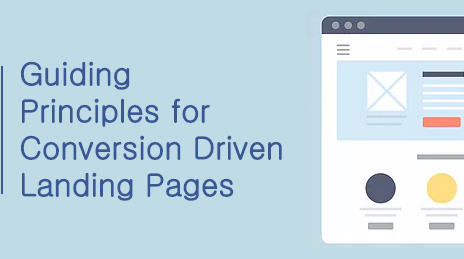 7 Guiding Principles for Conversion Driven Landing Pages