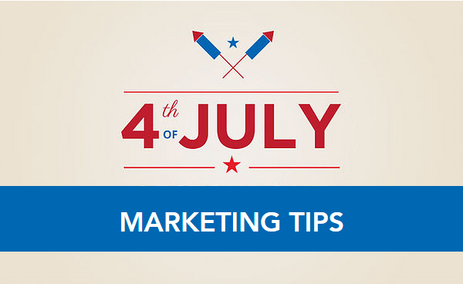 Quick Tips for 4th of July Marketing Success