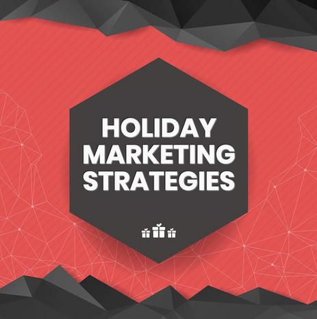Holiday Marketing Strategies to Drive Seasonal Sales