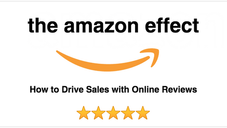 The Amazon Effect: How to Drive Sales with Online Reviews