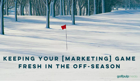 5 Tips to Keeping Your [Marketing] Game Fresh in the Off-season