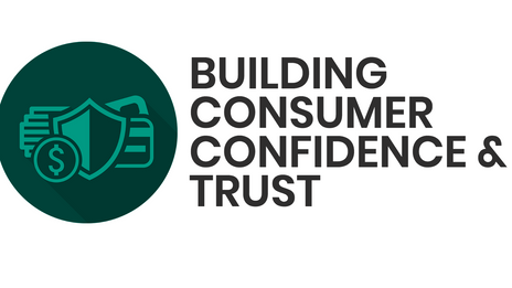 How To Build Consumer Confidence & Trust
