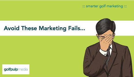 Avoid These Marketing Fails...