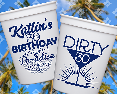 Dirty 30 Birthday Cup