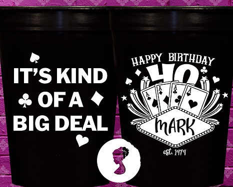 It's Kind of a Big Deal Birthday Cup