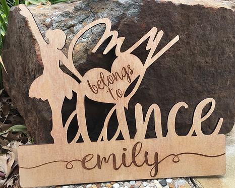 My Heart Belongs to Dance Custom Wood Plaque