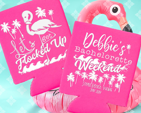 Let's Get Flocked Up Bachelorette Can Cooler
