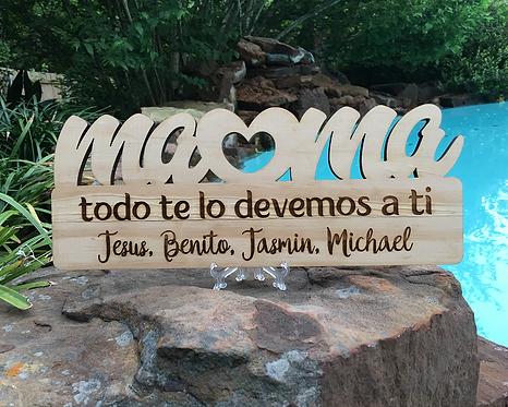 Personalized Mama Plaque, Mama Todo Te Lo Devemos A Ti, Mother Plaque in Spanish