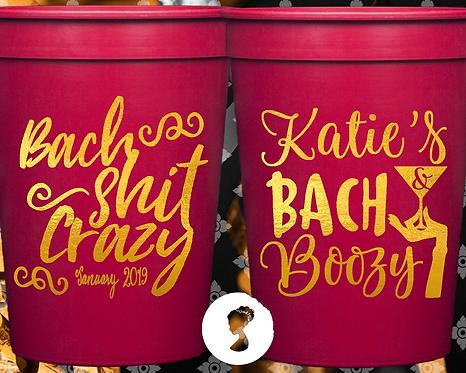 Bach Shit Crazy Bachelorette Party Cup