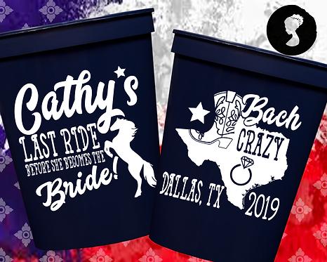 Last Ride Bachelorette Party Stadium Cup