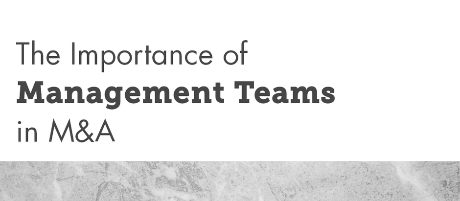 The Importance of Management Teams in M&A
