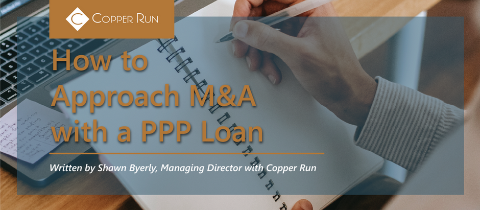 How to Approach M&A with a PPP Loan