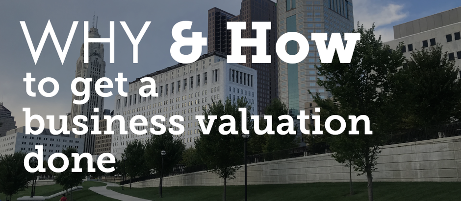 Why and How to get a Business Valuation Done