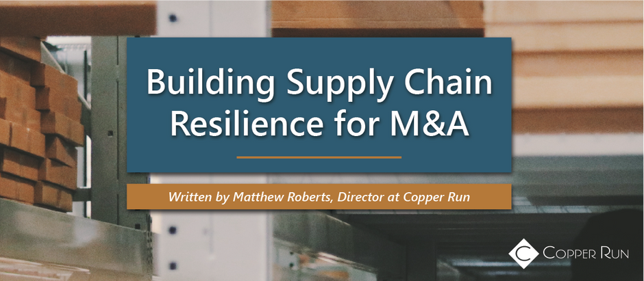 Building Supply Chain Resilience for M&A