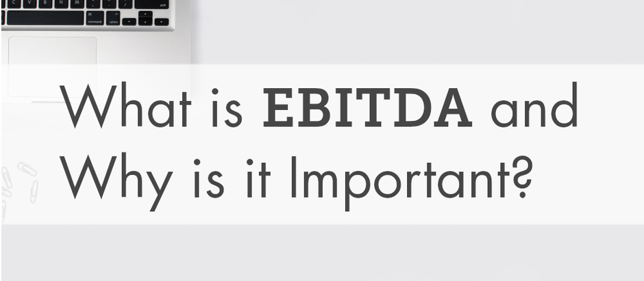 What is EBITDA and Why is it Important?