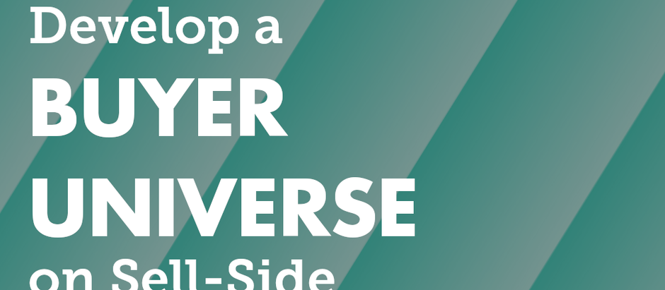 How to Develop a Buyer Universe on Sell-Side Transactions