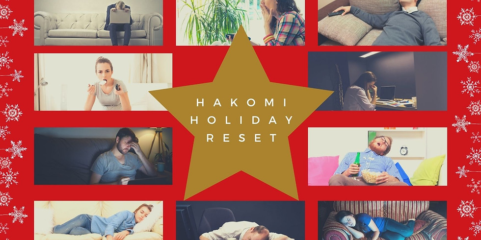 Hakomi Holiday Reset  (End of the semester 2 hour special!)
