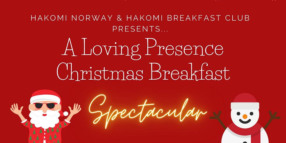 A Loving Presence Christmas Breakfast Spectacular!