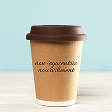 Non-egocentric nourishment.png