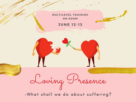 Welcome to training about Loving Presence
