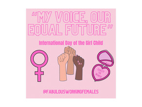 """""""My Voice, Our Equal Future"""": International Day of the Girl Child"""