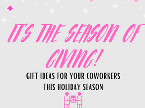 It's the Season of Giving: Gift Ideas for Your Coworkers this Holiday Season